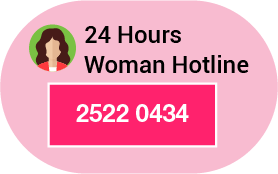 24 Hours Woman Hotline 2522 0434